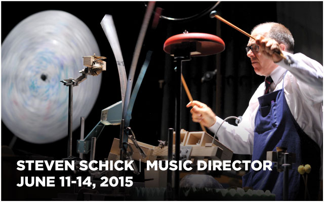 Steven Schick, Music Director, June 11-14, 2015
