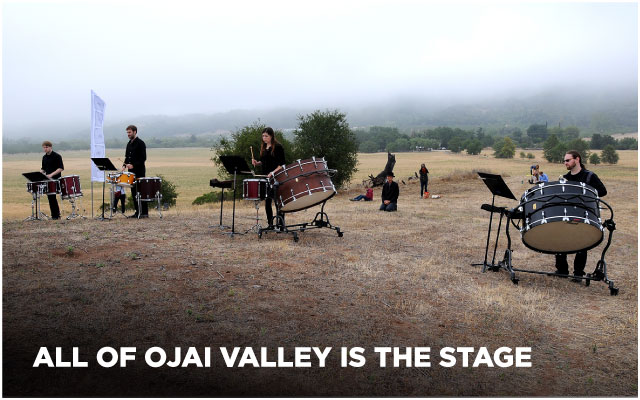 All of Ojai Valley is the stage